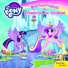MY LITTLE PONY. BIENVENIDOS AL IMPERIO DE CRISTAL -MY LITTLE PONY-9788408157076