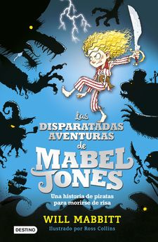 LAS DISPARATADAS AVENTURAS DE MABEL JONES-MABBITT, WILL-9788408162872