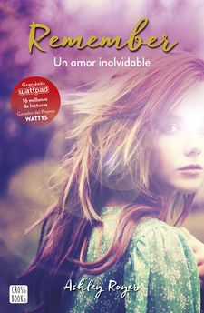 REMEMBER. UN AMOR INOLVIDABLE -ROYER, ASHLEY-9788408165514