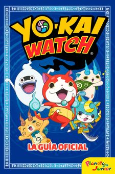 YO-KAI WATCH. LA GUÍA OFICIAL-YO-KAI WATCH-9788408166085