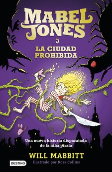 MABEL JONES Y LA CIUDAD PROHIBIDA -MABBITT, WILL-9788408167570