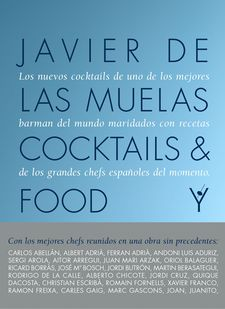 COCKTAILS AND FOOD -MUELAS, JAVIER DE LAS-9788408167624