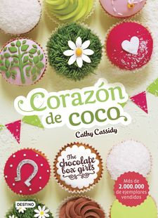 THE CHOCOLATE BOX GIRLS. CORAZÓN DE COCO-CASSIDY, CATHY-9788408169161