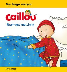 CAILLOU. BUENAS NOCHES -PUBLISHING, CHOUETTE-9788408169383