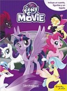 MY LITTLE PONY. THE MOVIE. LIBROAVENTURAS-MY LITTLE PONY-9788408169949