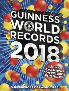 GUINNESS WORLD RECORDS 2018-GUINNESS WORLD RECORDS-9788408175797