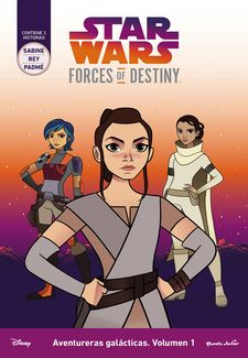 STAR WARS. FORCES OF DESTINY. AVENTURERAS GALÁCTICAS. VOLUMEN 1 -STAR WARS-9788408178767