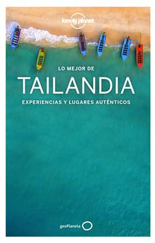 LO MEJOR DE TAILANDIA 4-BUSH, AUSTIN / BEWER, TIM / BRASH, CELESTE / EIMER, DAVID / HARPER, DAMIAN / IS-9788408193005