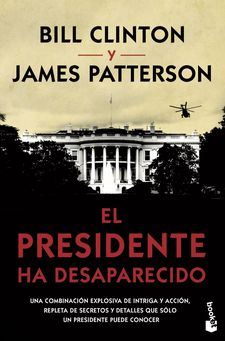 EL PRESIDENTE HA DESAPARECIDO-PATTERSON, JAMES / CLINTON, BILL-9788408210566