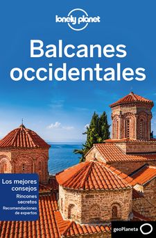 BALCANES OCCIDENTALES 1-DRAGICEVICH, PETER / BAKER, MARK / BUTLER, STUART / HAM, ANTHONY / LEE, JESSICA-9788408216742