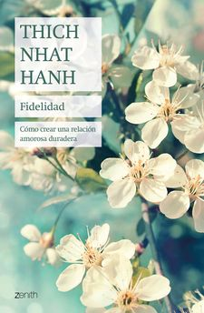 FIDELIDAD-HANH, THICH NHAT-9788408241447