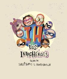 LOS INTROHÉROES-ADELL W,MONTSE-9788409139118