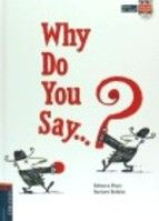 WHY DOYOU SAY? -., REBECCA PLACE-978-84-140-0145-5