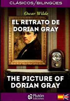 EL RETRATO DE DORIAN GRAY & THE PINTURE OF DORIAN GRAY -WILDE, OSCAR-9788415089872