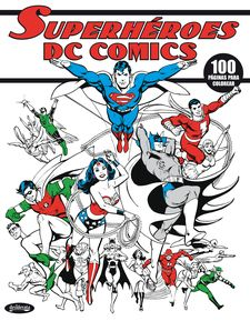 SUPERHÉROES DC COMICS -VVAA-978-84-15094-18-0