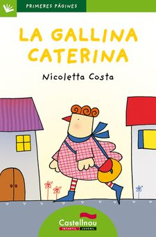 LA GALLINA CATERINA - PAL-COSTA, NICOLETTA-9788415206484