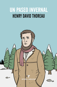 UN PASEO INVERNAL -THOREAU, HENRY DAVID-9788415217831