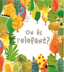 ON ÉS L'ELEFANT ? -BARROUX-9788415315254