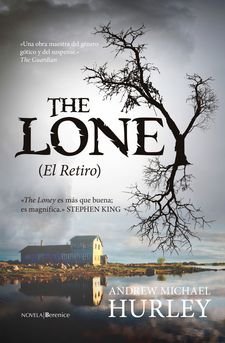 THE LONEY (EL RETIRO)-HURLEY, ANDREW MICHAEL-978-84-15441-94-6