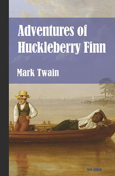 ADVENTURES OF HUCKLEBERRY FINN (NUEVA EDICIÓN) -TWAIN, MARK-9788415499435