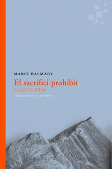 EL SACRIFICI PROHIBIT-BALMARY, MARIE-9788415518815