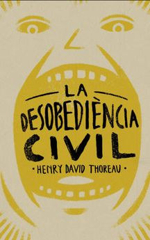 LA DESOBEDIÈNCIA CIVIL -THOREAU, HENRY DAVID-9788415549574