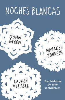 NOCHES BLANCAS -GREEN,JOHN/LANGE,ERIN/JOHNSON,MAUREEN-9788415594772