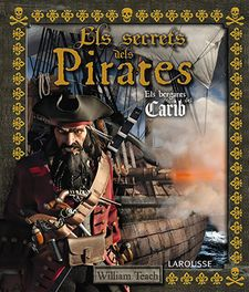 ELS SECRETS DELS PIRATES-LAROUSSE EDITORIAL-9788415785248
