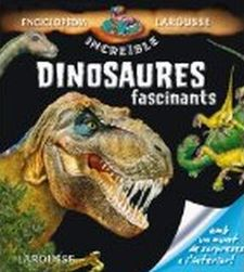 DINOSAURES FASCINANTS-LAROUSSE EDITORIAL-9788415785538
