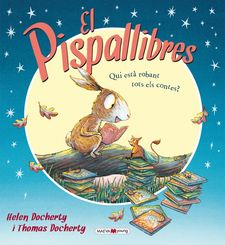 EL PISPALLIBRES -DOCHERTY, HELEN / DOCHERTY, THOMAS-9788415893578