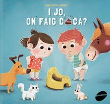 I JO, ON FAIG CACA? -FONTAINE, CARINE-9788415975991
