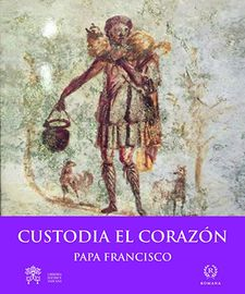 CUSTODIA EL CORAZON-PAPA FRANCISCO-9788415980339