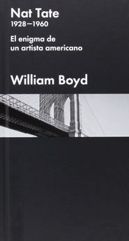 NAT TATE: UN ARTISTA AMERICANO -BOYD, WILLIAM-9788415996446