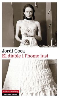 EL DIABLE I L''HOME JUST -VILLALONGA COCA, JORDI-9788416072613