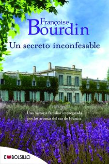 UN SECRETO INCONFESABLE -BOURDIN, FRANÇOISE-978-84-16087-43-3