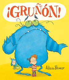 ¡GRUÑÓN! -TOWER, ADAM S-9788416117376