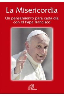 LA MISERICORDIA -PAPA FRANCISCO-9788416180257