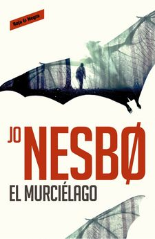 EL MURCIÉLAGO (HARRY HOLE, 1) -NESBO,JO-9788416195008