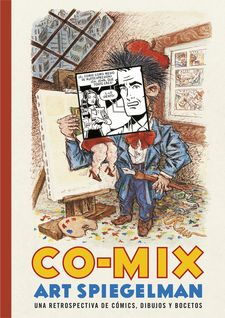 CO-MIX: UNA RETROSPECTIVA DE CÓMICS, DIBUJOS Y BOCETOS -SPIEGELMAN,ART-9788416195091