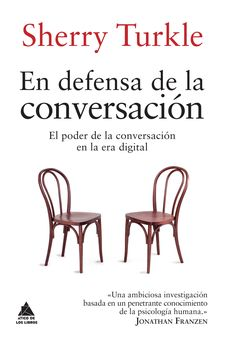 EN DEFENSA DE LA CONVERSACIÓN-TURKLE, SHERRY-9788416222278