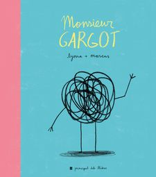 MONSIEUR GARGOT -LYONA / MARCUS-9788416223374