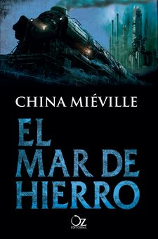 EL MAR DE HIERRO -MIÉVILLE, CHINA-9788416224715