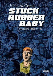 STUCK RUBBER BABY. MUNDOS DIFERENTES-CRUSE, HOWARD-9788416251803