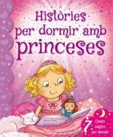 HISTÒRIES PER DORMIR AMB PRINCESES-CHOWN, XANNA-978-84-16279-19-7
