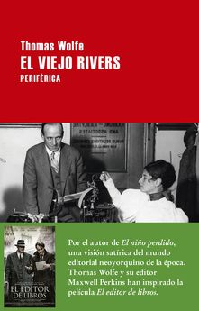 EL VIEJO RIVERS -WOLFE, THOMAS-9788416291410