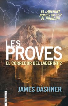 LES PROVES. EL CORREDOR DEL LABERINT 2-DASHNER, JAMES-9788416297009