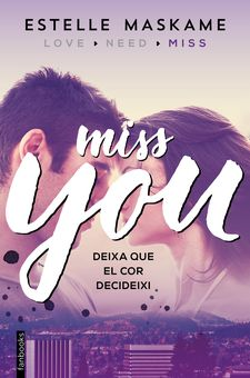 YOU 3. MISS YOU -MASKAME, ESTELLE-9788416297610