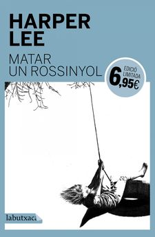 MATAR UN ROSSINYOL -LEE, HARPER-9788416334780