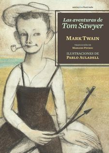 LAS AVENTURAS DE TOM SAWYER -TWAIN, MARK-9788416358175