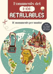 MONUMENTS DEL MÓN. RETALLABLES-LAROUSSE EDITORIAL-978-84-16368-59-4
